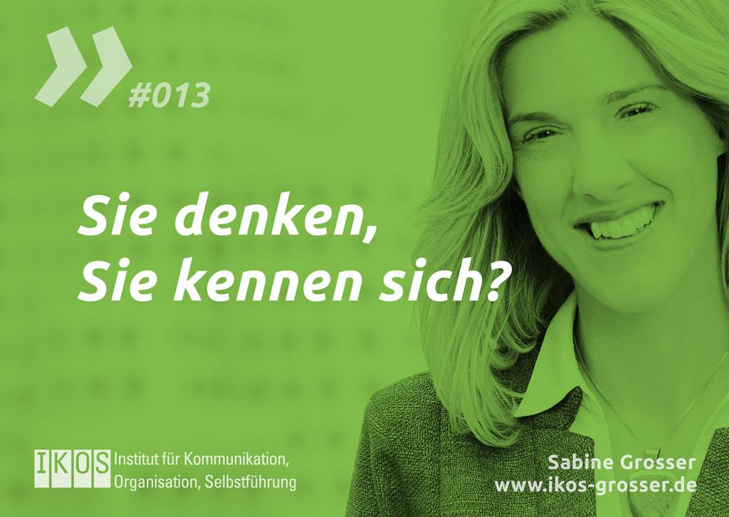 Sabine Grosser Zitat: Sie denken, Sie kennen sich?