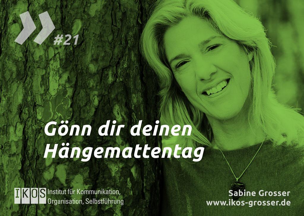 Sabine Grosser Zitat: Gönn dir deinen Hängemattentag
