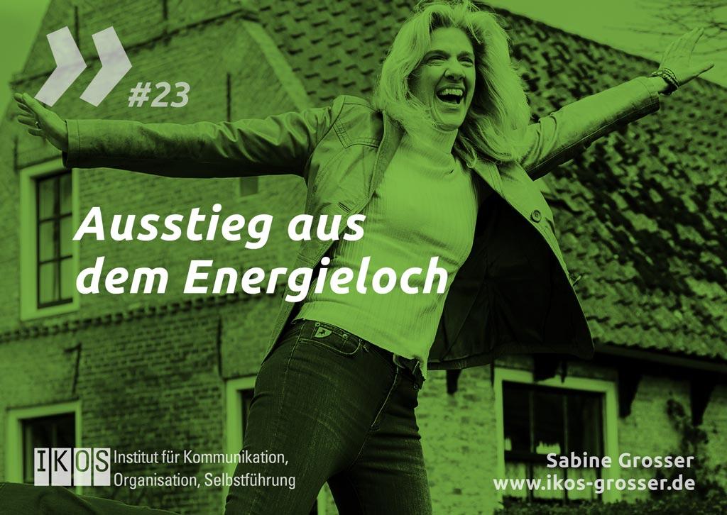 Sabine Grosser Zitat: Ausstieg aus dem Energieloch