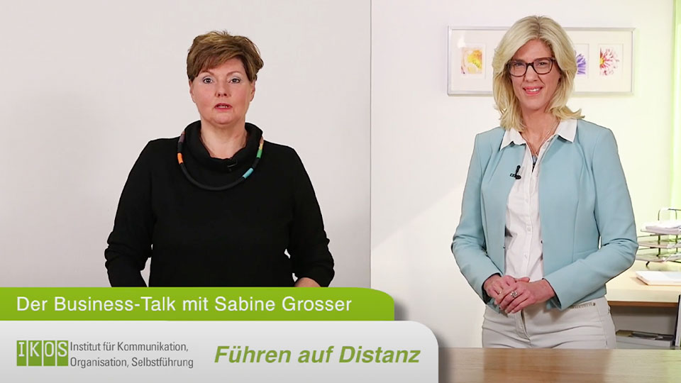 Führen auf Distanz –Der Business-Talk mit Sabine Grosser